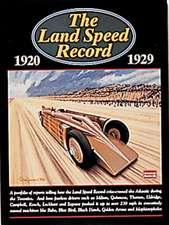 The Land Speed Record 1920-1929:  Performance Portfolio 1976-1989