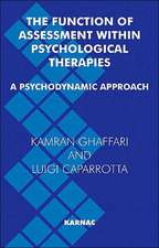 The Function of Assessment Within Psychological Therapies:  A Psychodynamic View