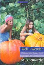 Well, I Wonder:  A Handbook for Parents, Carers and Teachers