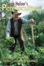 Holzer, S: Sepp Holzer's Permaculture