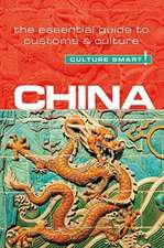 China - Culture Smart! The Essential Guide to Customs & Culture