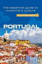 Portugal - Culture Smart! The Essential Guide to Customer & Culture