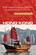 Hong Kong - Culture Smart!: The Essential Guide to Customs & Culture