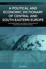 A Political and Economic Dictionary of Central and South-Eastern Europe