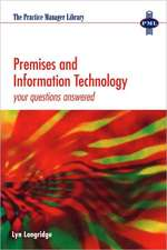 Premises and Information Technology:  Your Questions Answered