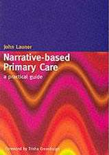 Narrative-Based Primary Care:  A Practical Guide
