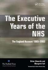 The Executive Years of the Nhs