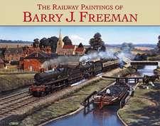 The Railway Paintings of Barry Freeman