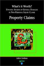 What's It Worth? Awards of General Damages in Non-Personal Injury Claims Volume 1