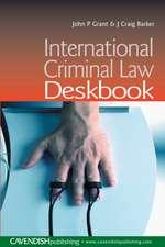 Barker, C: International Criminal Law Deskbook