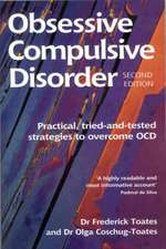 Toates, F: Obsessive Compulsive Disorder
