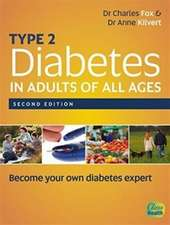 Fox, C: Type 2 Diabetes in Adults of All Ages