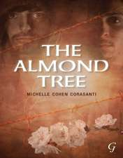 The Almond Tree:  How the Zionists Took Over Palestine