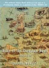 Atlas of the European Novel:  1800-1900