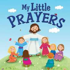 My Little Prayers