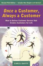 Once a Customer, Always a Customer