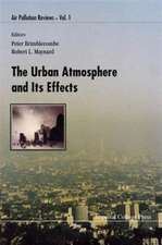 The Urban Atomsphere & Its Effects
