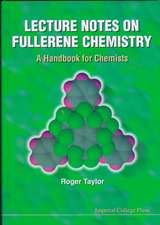 Lecture Notes on Fullerene Chemistry:  A Handbook for Chemists