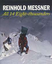 Messner, R: All 14 Eight-thousanders (revised Edition)