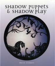 Shadow Puppets & Shadow Play:  Planning, Managing and Completing Your Installation