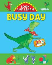 Look and Learn:  Busy Day
