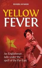 Nash, R: Yellow Fever
