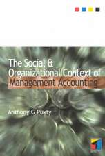 Social and Organizational Context of Management Accounting