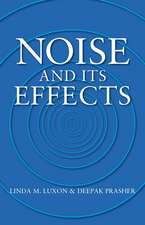 Noise and its Effects