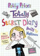Polly Price's Totally Secret Diary Reality TV Nightmare:  On Stage in America