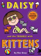 Daisy and the Trouble with Kittens [With Bookmark]:  Birthday Party