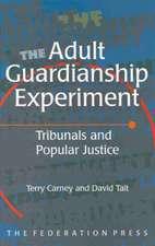 The Adult Guardianship Experiment