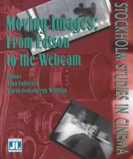 Moving Images:  From Edison to the Webcam