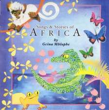 Mhlophe, G: Songs and Stories of Africa
