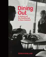 Dining Out:  A History of the Restaurant in New Zealand