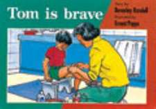 Tom is Brave PM Red Set 3 Fiction