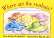Where are the Sunhats? PM Yellow Set 1 Level 6 Fiction
