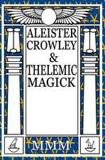 Thelemic Magick I