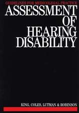 Assessment of Hearing Disability: Guidelines for Medicolegal Practice