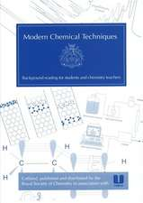 Modern Chemical Techniques