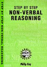 Kay, P: How to Do Non-Verbal Reasoning: a Step by Step Guide