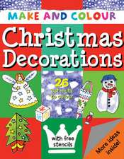 Make and Colour Christmas Decorations