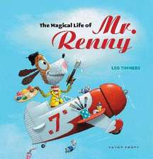 The Magical Life of Mr. Renny