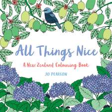 All Things Nice:  A New Zealand Colouring Book