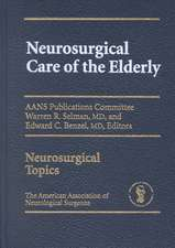 Neurosurgical Care of the Elderly
