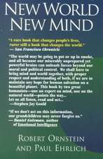 New World New Mind: Moving Toward Conscious Evolution