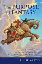 The Purpose of Fantasy