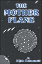 MOTHER PLANE
