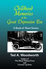 Childhood Memories of the Great Depression