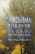 Hiroshima Forever