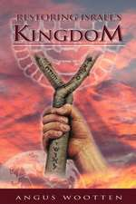Restoring Israel's Kingdom:  A Guide to Experiencing Prosperity with a Purpose